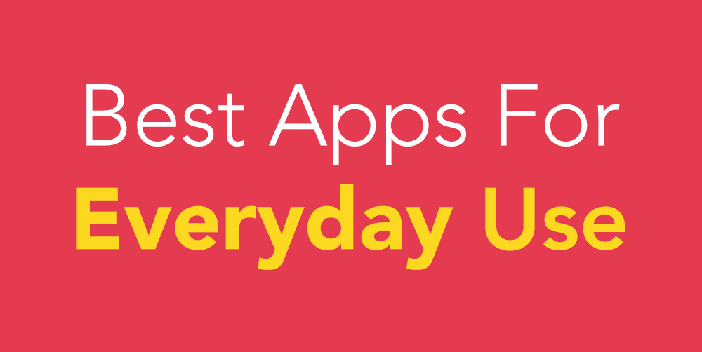 best everyday app